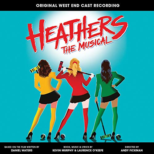 Heathers: The Musical (World Premiere Cast Recording