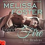Friendship on Fire: Love in Bloom, Book 6 | Melissa Foster