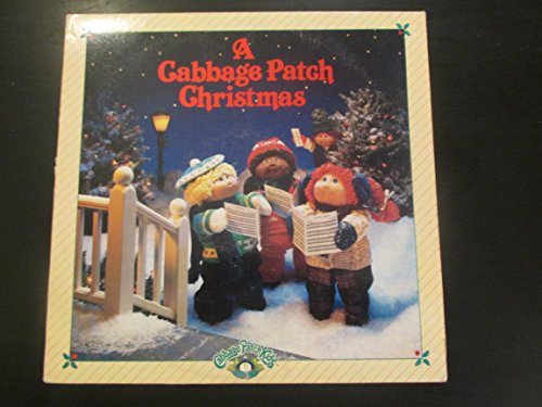 A Cabbage Patch Christmas Cabbage Patch Kids Christmas