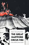 The Great Hartford Circus Fire: Creative Settlement of Mass Disasters