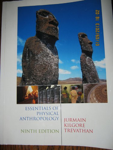 Essentials of Physical Anthropology, 9th ed, Includes Lab Manual by John Kappelman