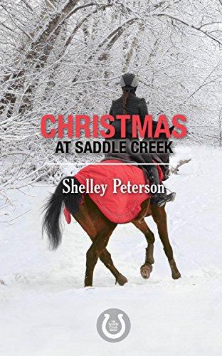 Christmas at Saddle Creek: The Saddle Creek Series