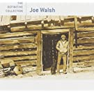Joe Walsh: The Definitive Collection