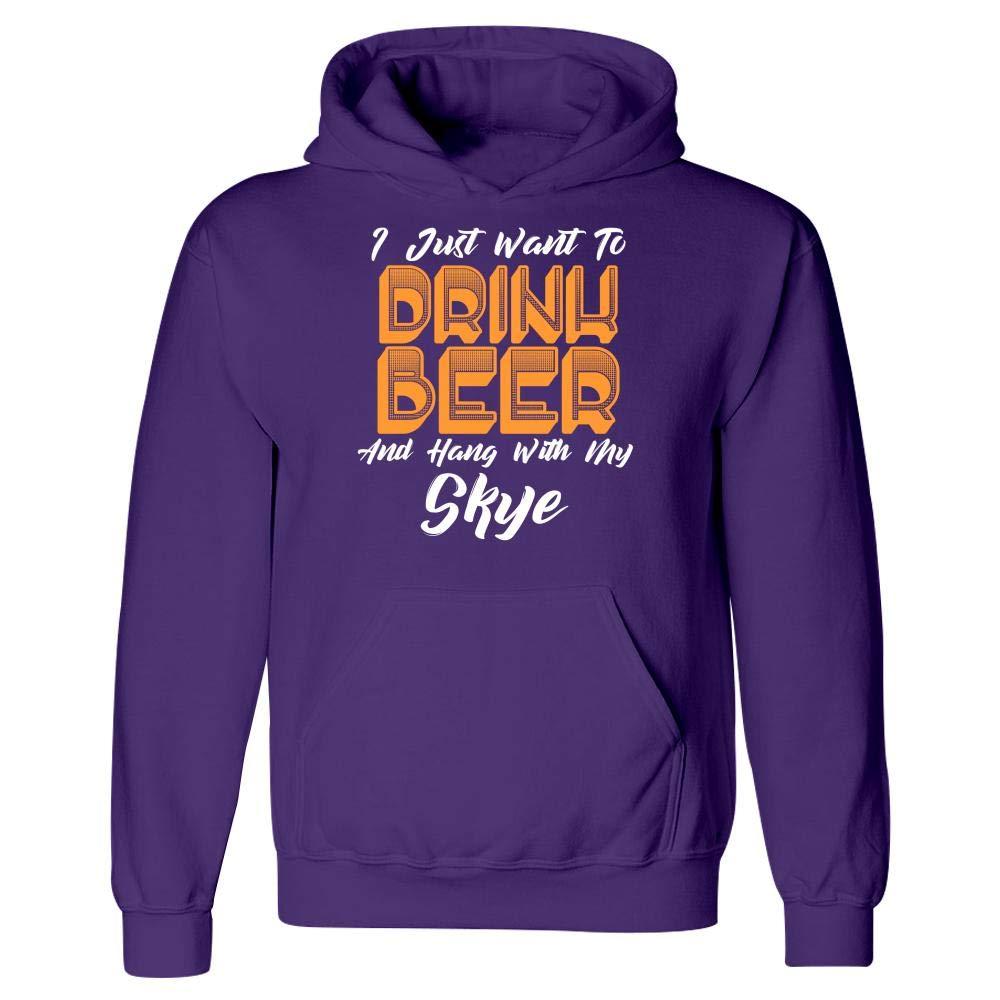 Drink Beer and Hang with My Skye Hoodie