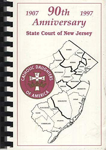 1907-1997 90th Anniversary, State Court of New Jersey, Catholic Daughters of -