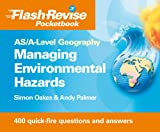 Managing Environmental Hazards, Simon Oakes and Andy Palmer, 1444107828