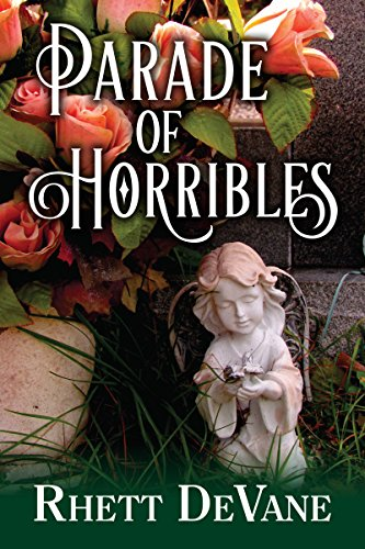 Parade of Horribles by [DeVane, Rhett]