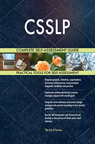 CSSLP All-Inclusive Self-Assessment - More than 710 Success Criteria, Instant Visual Insights, Comprehensive Spreadsheet Dashboard, Auto-Prioritized for Quick Results