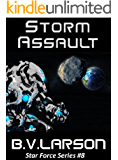 Storm Assault (Star Force Series Book 8)