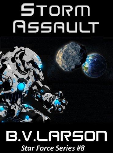 Amazon Storm Assault Star Force Series Book 8 Ebook B V