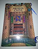 img - for A Three-Dimensional Medieval Castle book / textbook / text book