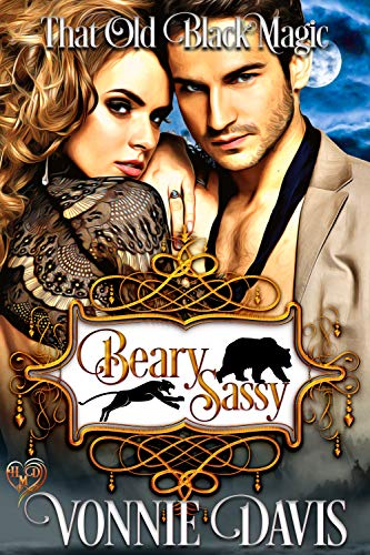 Beary Sassy: That Old Black Magic (Heart's Desired Mate Series)
