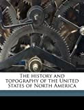 The History and Topography of the United States of North Americ, John Howard Hinton and Samuel Lorenzo Knapp, 114784075X