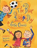 The Blue Ribbon Day, Katie Couric, 0385501420