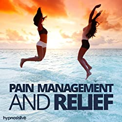 Pain Management and Relief Hypnosis