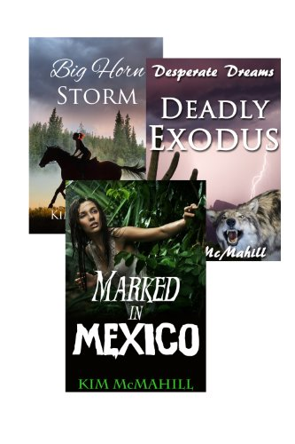 BOXED SET! Set of 3 Kim McMahill Books: Marked in Mexico, Deadly Exodus, & Big Horn Storm by [McMahill, Kim]