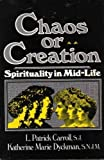 img - for Chaos or Creation: Spirituality in Mid-Life book / textbook / text book