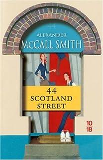 Les chroniques d'Edimbourg [01] : 44 Scotland street, McCall Smith, Alexander