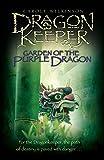 Dragonkeeper: Garden of the Purple Dragon (Dragonkeeper Trilogy)