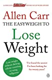 Allen Carr's Easyweigh to Lose Weight: The