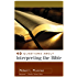 40 Questions about Interpreting the Bible (40 Questions & Answers Series)