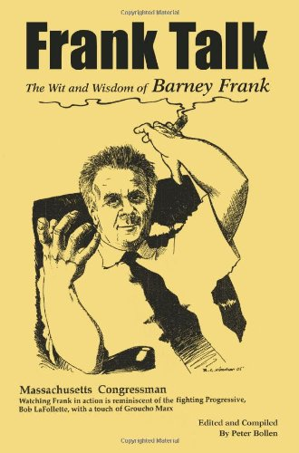 Frank Talk: The Wit and Wisdom of Barney Frank