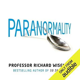 Paranormality Richard Wiseman Pdf