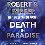 Death in Paradise: A Jesse Stone Novel | Robert B. Parker