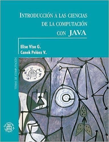 Introducción a las ciencias de la computación con JAVA. Manual de ...