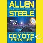 Coyote Frontier: A Novel of Interstellar Exploration   Allen Steele