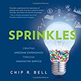 Sprinkles: Creating Awesome Experiences Through Innovative Service