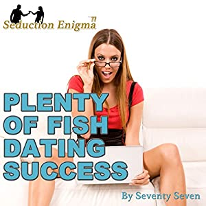 Plenty of Fish Dating Success Audiobook