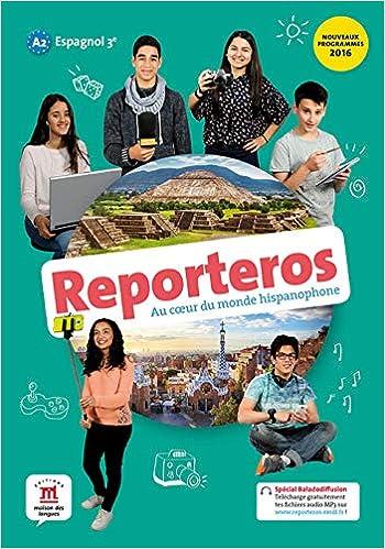 Amazon Fr Reporteros 3e A2 Livre De L Eleve D Espagnol