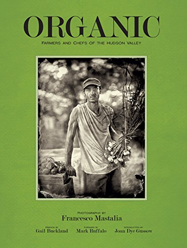 Organic: Farmers and Chefs of the Hudson Valley