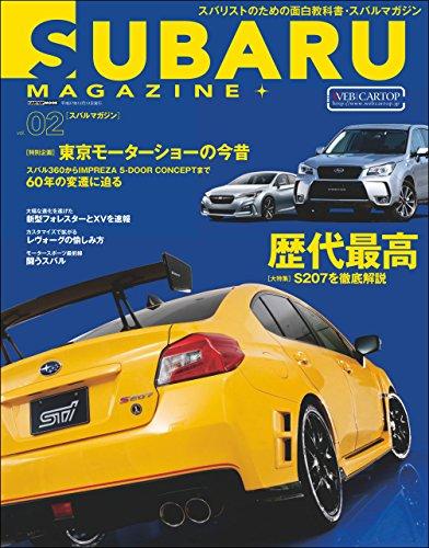 (SUBARU MAGAZINE vol.02 (Japanese Edition))