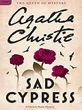 Image of Sad Cypress: Hercule Poirot Investigates (Hercule Poirot series Book 21)