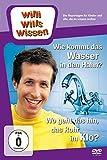 Willi will's wissen - Wie kommt das Wasser in den Hahn? / Wo geht das hin, das Rohr im Klo