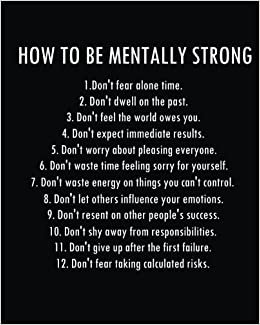 How to be mentally strong: Inspirational Positive Quote Bullet