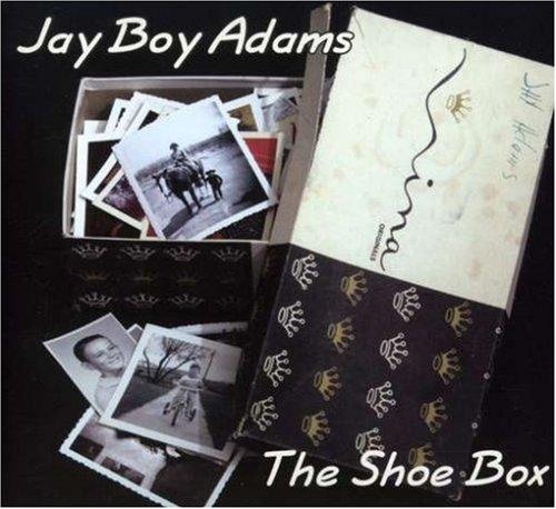 JAY BOY ADAMS - THE SHOE BOX