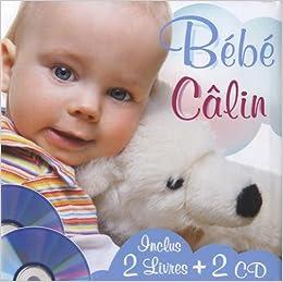 Bebe Calin Avec 2 Livres Et 2 Cd 2cd Audio