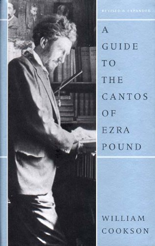 A Guide to the Cantos of Ezra Pound, Revised Edition