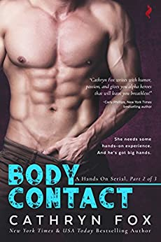 Body Contact (Hands On serial) by [Fox, Cathryn]