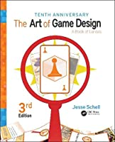 The Art of Game Design: A Book of Lenses, 3rd Edition Front Cover