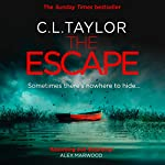 The Escape | C. L. Taylor