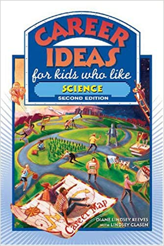 Career Ideas For Kids Who Like Science Diane Lindsey Reeves