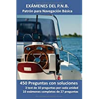 Exámenes del P.N.B. Patrón para Navegación Basica: 450