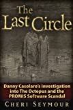 The Last Circle: Danny Casolaro's Investigation