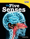 img - for The Five Senses (TIME FOR KIDS  Nonfiction Readers) book / textbook / text book