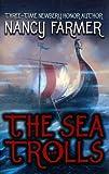 The Sea of Trolls, Nancy Farmer, 0786289317