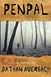 Penpal began as a series of short and interconnected stories posted on an online horror forum. Before long, it was adapted into illustrations, audio recordings, and short films; and that was before it was revised and expanded into a no...